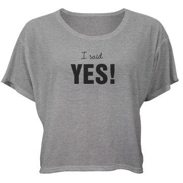 I Said Yes! Engaged Girl