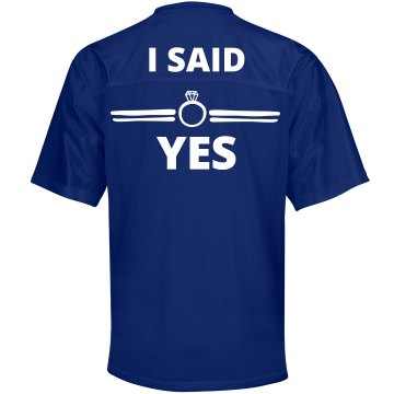 I Said Yes Football Jersey