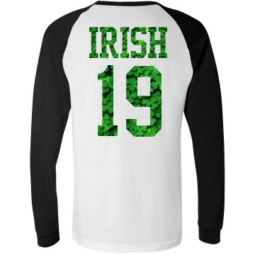Irish Since Forever!