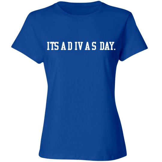 IT'S A DIVA'S DAY