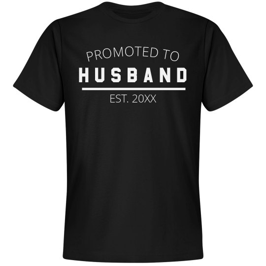 I've Been Promoted To Husband