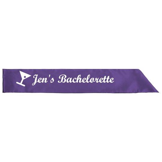 Jen's Bachelorette Sash