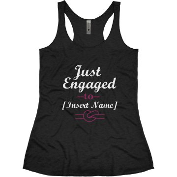 Just Engaged Insert Name