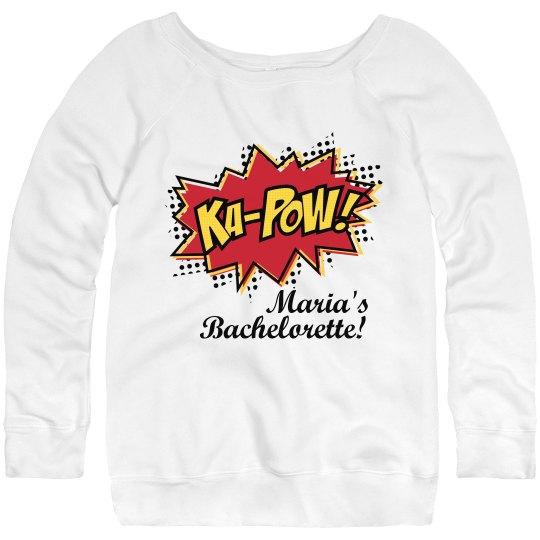 Ka Pow Bachelorette!