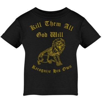 Kill them all baby shirt