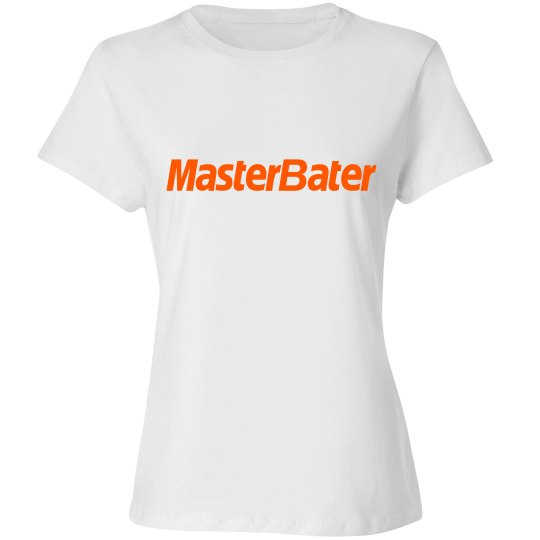 Ladies MasterBater T-shirt