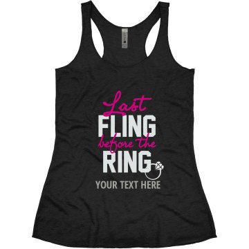 Last Fling Before The Ring Bachelorette Tank top