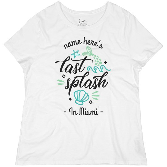 Last Splash Miami Bachelorette Plus