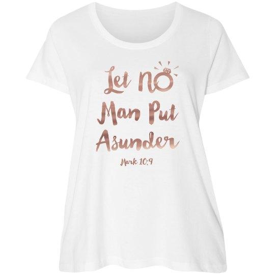 Let No Man Put Asunder with Bible Verse