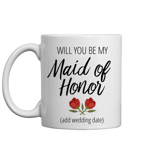 Maid Of Honor Custom Proposal Mug