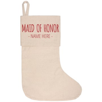 Maid of Honor Personalized Stocking