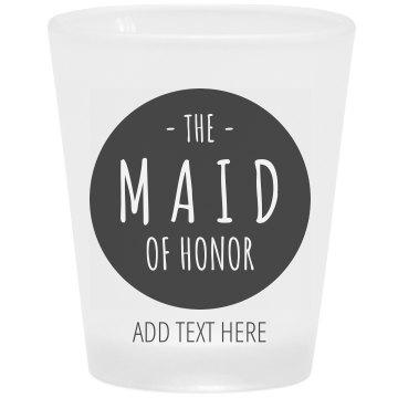 Maid Of Honor San Francisco Bachelorette Shot Glass