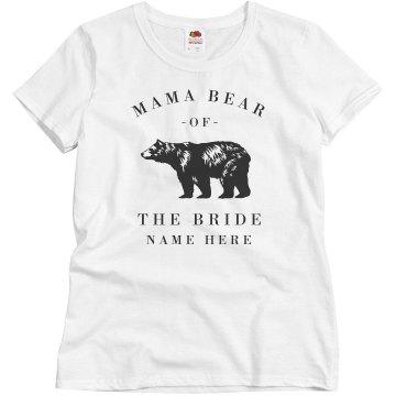 Mama Bear Of The Bride