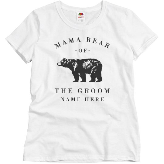 Mama Bear Of The Groom