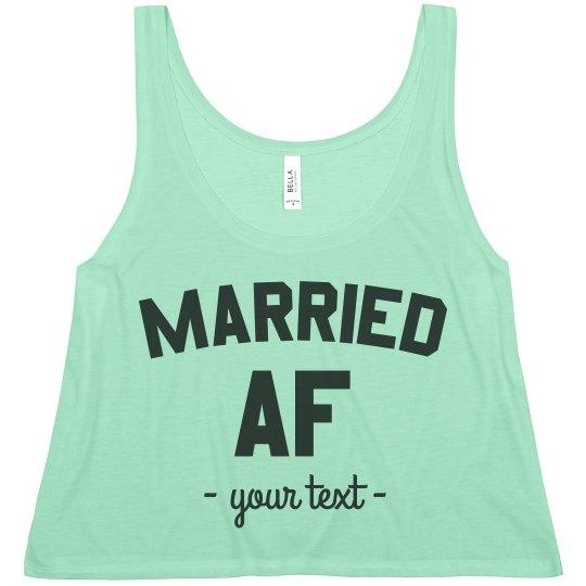 Married AF Custom Crop