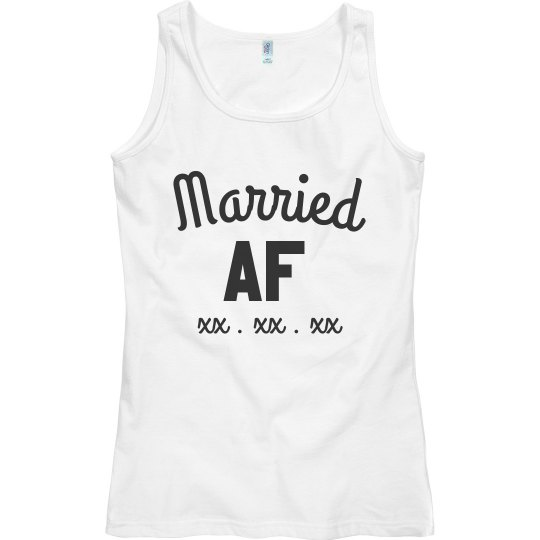 Married AF Custom Date Tank