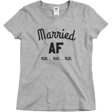 Married AF Custom Date Tee