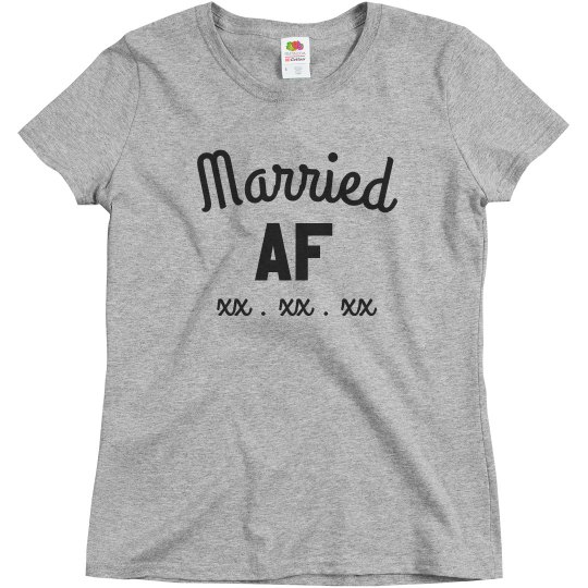 Married AF Custom Date Tee