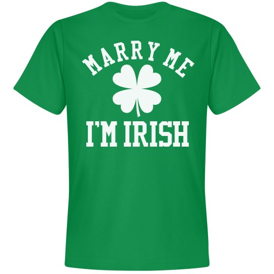 Marry Me I'm An Irish Groom