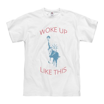 Men's Tee Shirt Woke Up Like This
