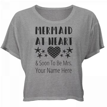 Mermaid and Soon To Be Mrs
