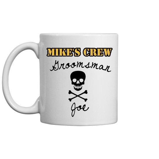 Mike's Crew Coffee Mug