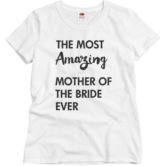 Most Amazing Mother Of The Bride