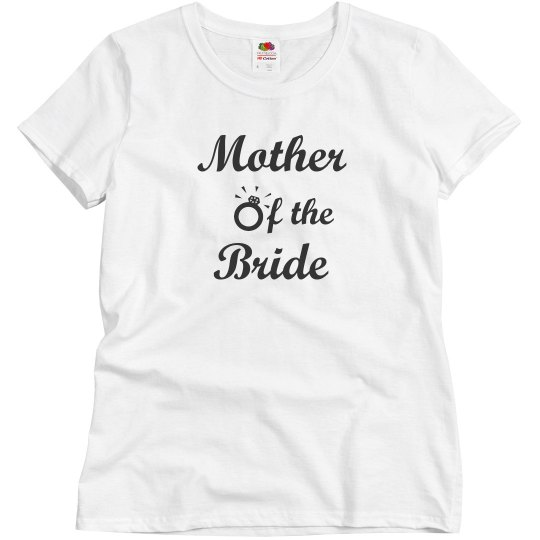 Mother of the Bride Tshirt
