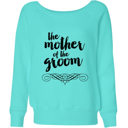 Mother of the Groom Sweatshirts