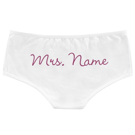 Mrs. Name Here Personalized Panties