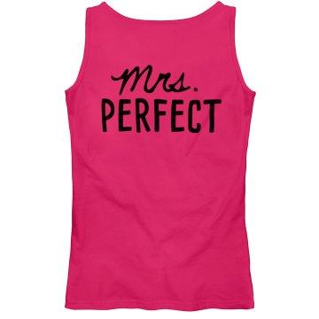 Mrs. Perfect T-shirt