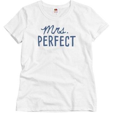Mrs. Perfect Woman's Basic T-shirt