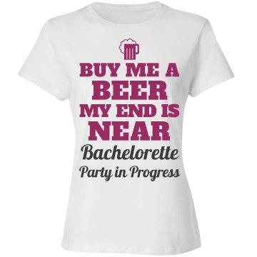 My End is Near - Bachelorette