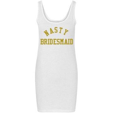 Nasty women make nasty bridesmaids