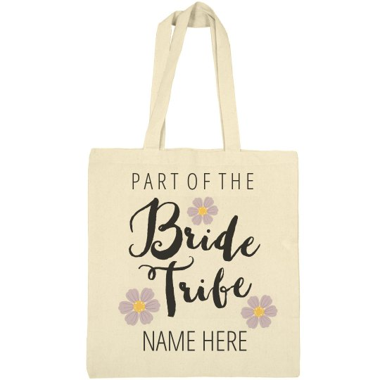 Part Of The Bride Tribe Bag