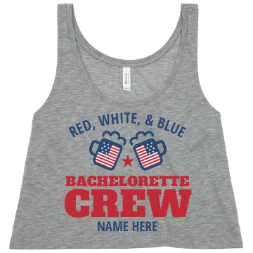 Patriotic Bachelorette Crew