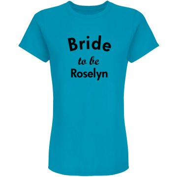 Perfect Tshirt for bride to be