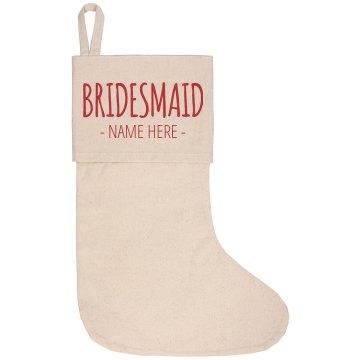 Personalized Bridesmaid Stocking