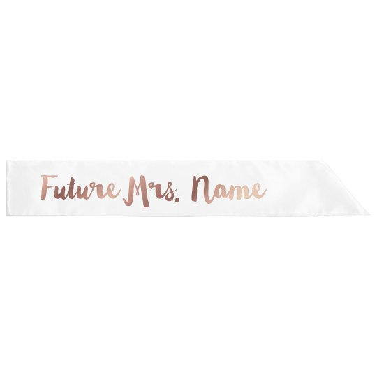 Personalized Future Mrs. Name Here Sash
