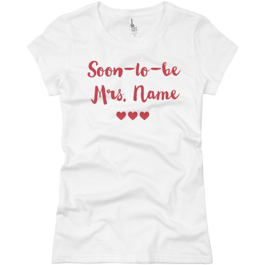 Personalized Soon To Be Mrs. Name