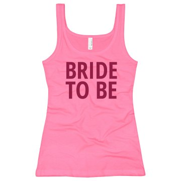 Pink Neon Bride To Be