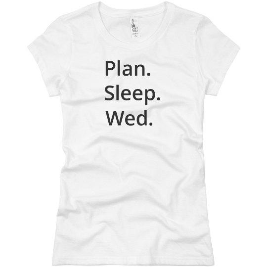 Plan Sleep Wed Pajamas