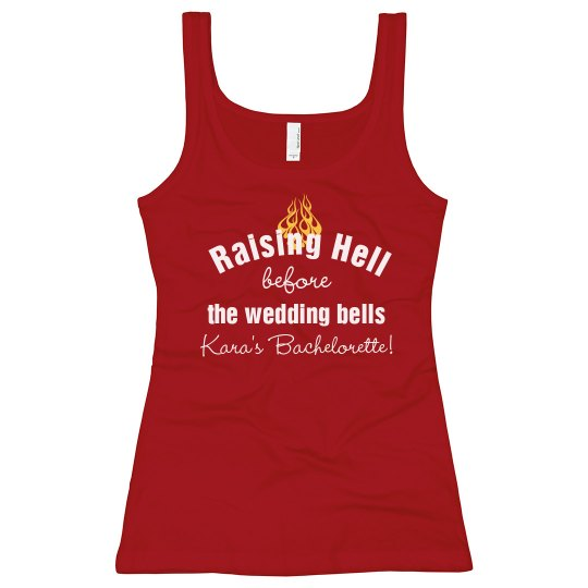 Raising Hell Bachelorette