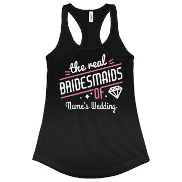 Real Bridesmaids Custom Racerback