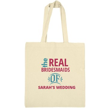 Real Bridesmaids Tote