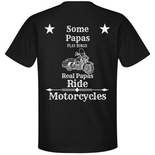 Real Papas ride motorcycles