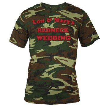 Redneck Wedding Camo Tee