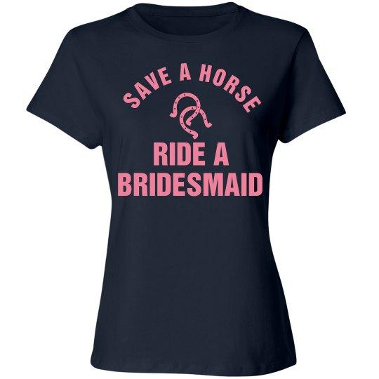 Ride a Bridesmaid
