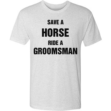Save a Horse Ride Groomsman