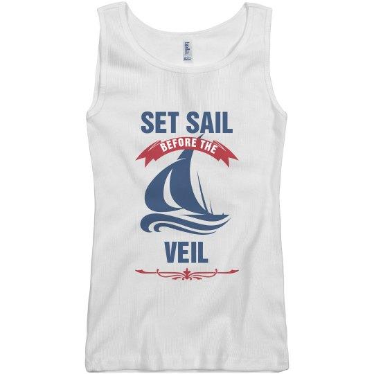 Set Sail Before the Veil